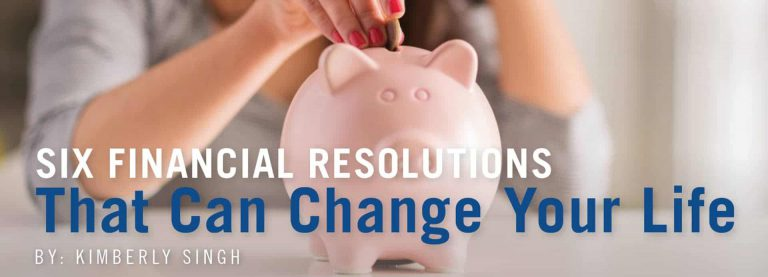 SIX FINANCIAL RESOLUTIONS THAT CAN CHANGE YOUR LIFE