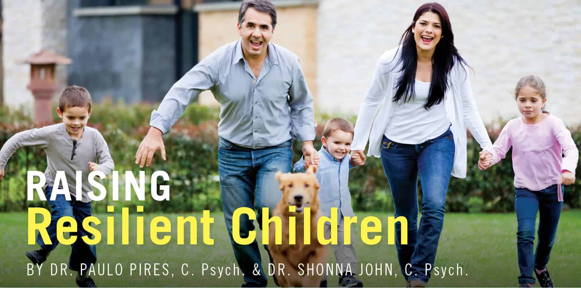 raising resilient children As parents, we want our children to be emotionally resilient — able to handle  life's ups and downs but parents' ability to foster resilience in our.