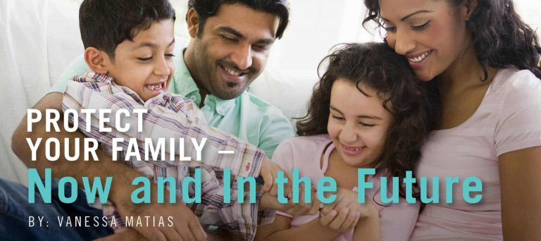 Protect Your Family – Now and In the Future