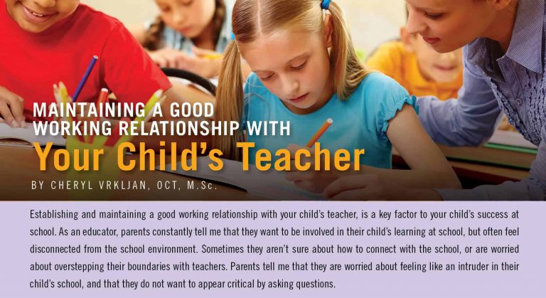 Maintaining a Good Working Relationship With Your Child's Teacher