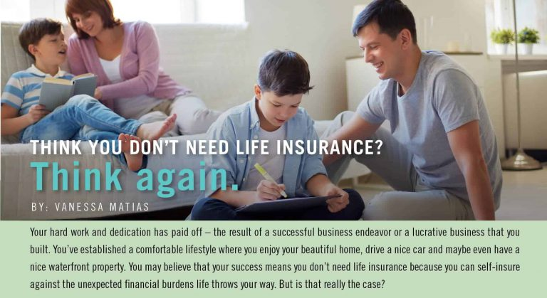Think You Don't Need Life Insurance – Think Again!