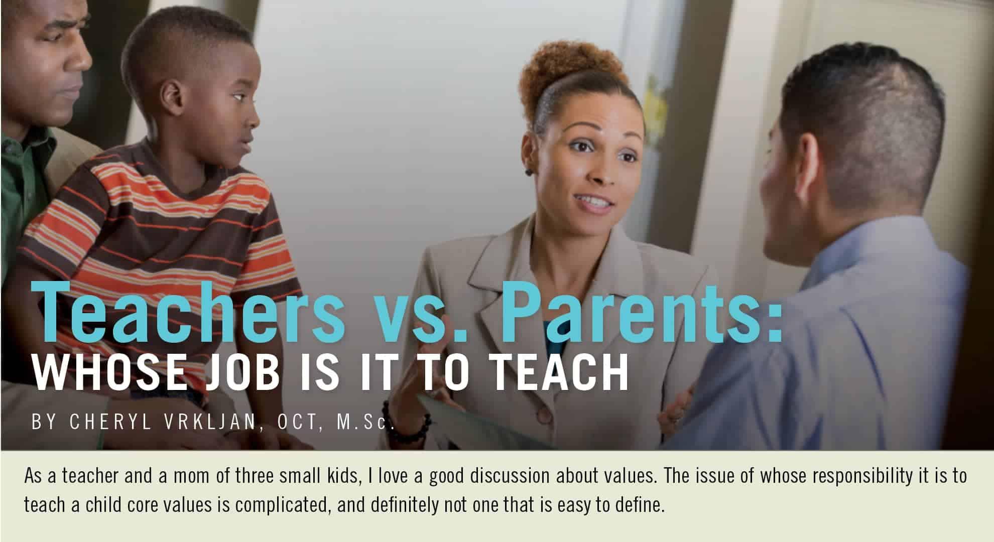 Teachers vs. Parents - Whose Job Is It to Teach