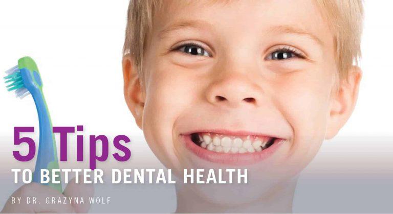 5 Tips to Better Dental Health