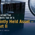 Defeating the Probate Tax of a  Jointly Held Asset – Part II