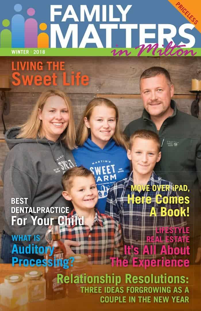 Family Matters Magazine - Milton - Winter 2018 COVER