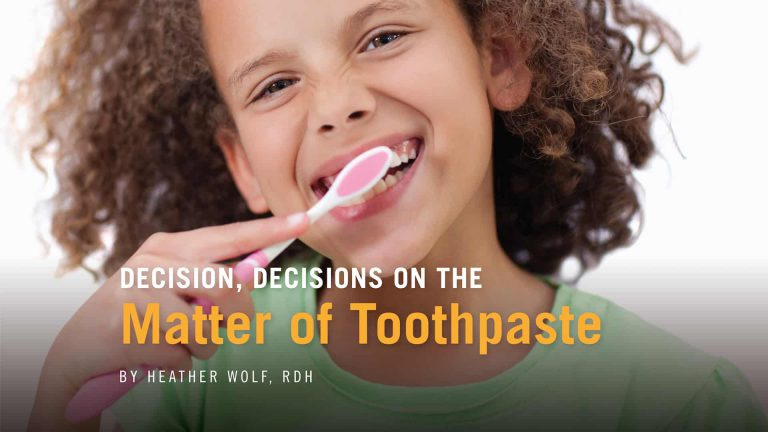 Decision, Decisions on the Matter of Toothpaste