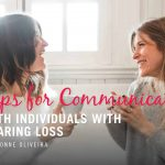 Tips for Communicating With Individuals With Hearing Loss