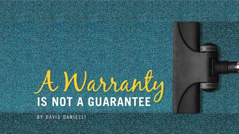 A Warranty Is Not A Guarantee