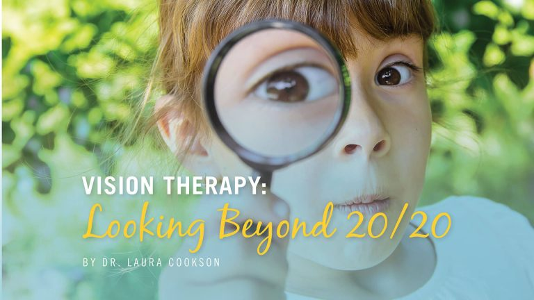 Vision Therapy: Looking Beyond 20/20