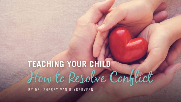 TEACHING YOUR CHILD how to resolve conflict