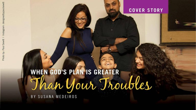 When God's plan is greater than your troubles