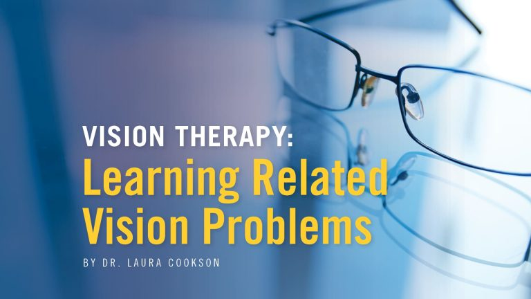 Vision Therapy: Learning Related Vision Problems